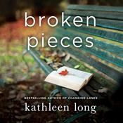 Broken Pieces: A Novel, by Kathleen Long