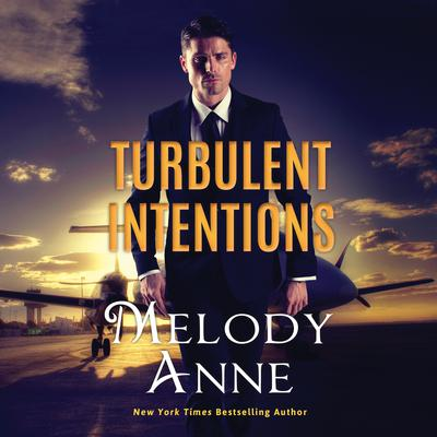 Turbulent Intentions Audiobook, by Melody Anne