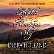 Mystic Montana Sky, by Debra Holland