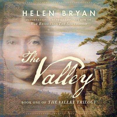 The Valley Audiobook, by Helen Bryan