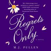 Regrets Only: A Novel Audiobook, by M. J. Pullen