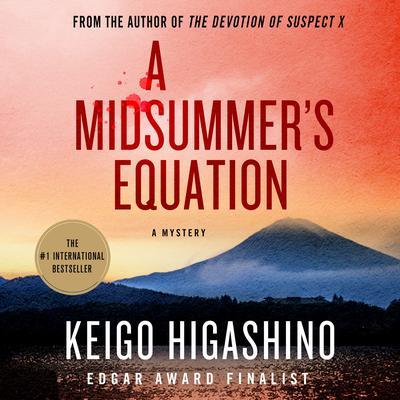 A Midsummers Equation: A Detective Galileo Mystery Audiobook, by Keigo Higashino