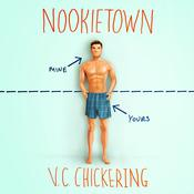 Nookietown: A Novel Audiobook, by V. C. Chickering