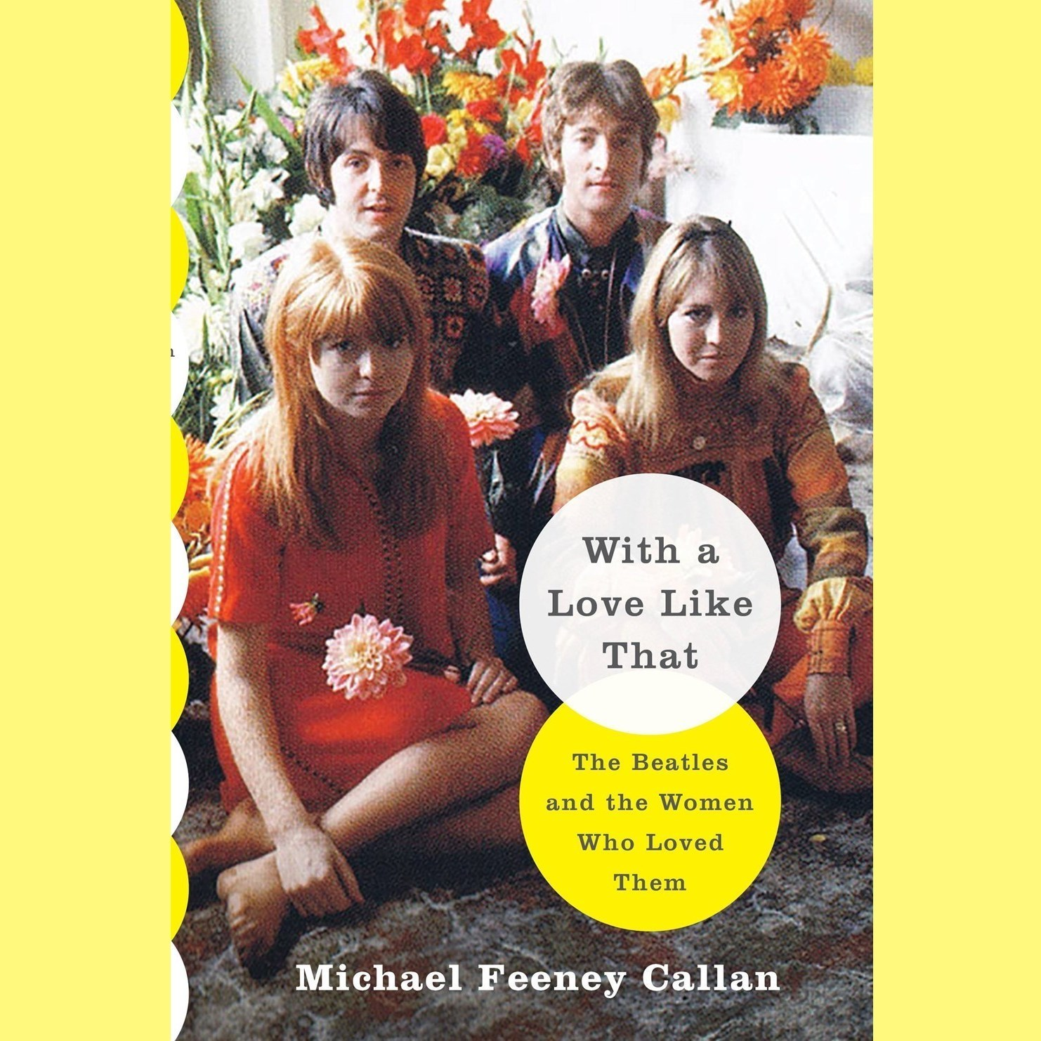 Printable With a Love Like That: The Beatles and the Women Who Loved Them Audiobook Cover Art