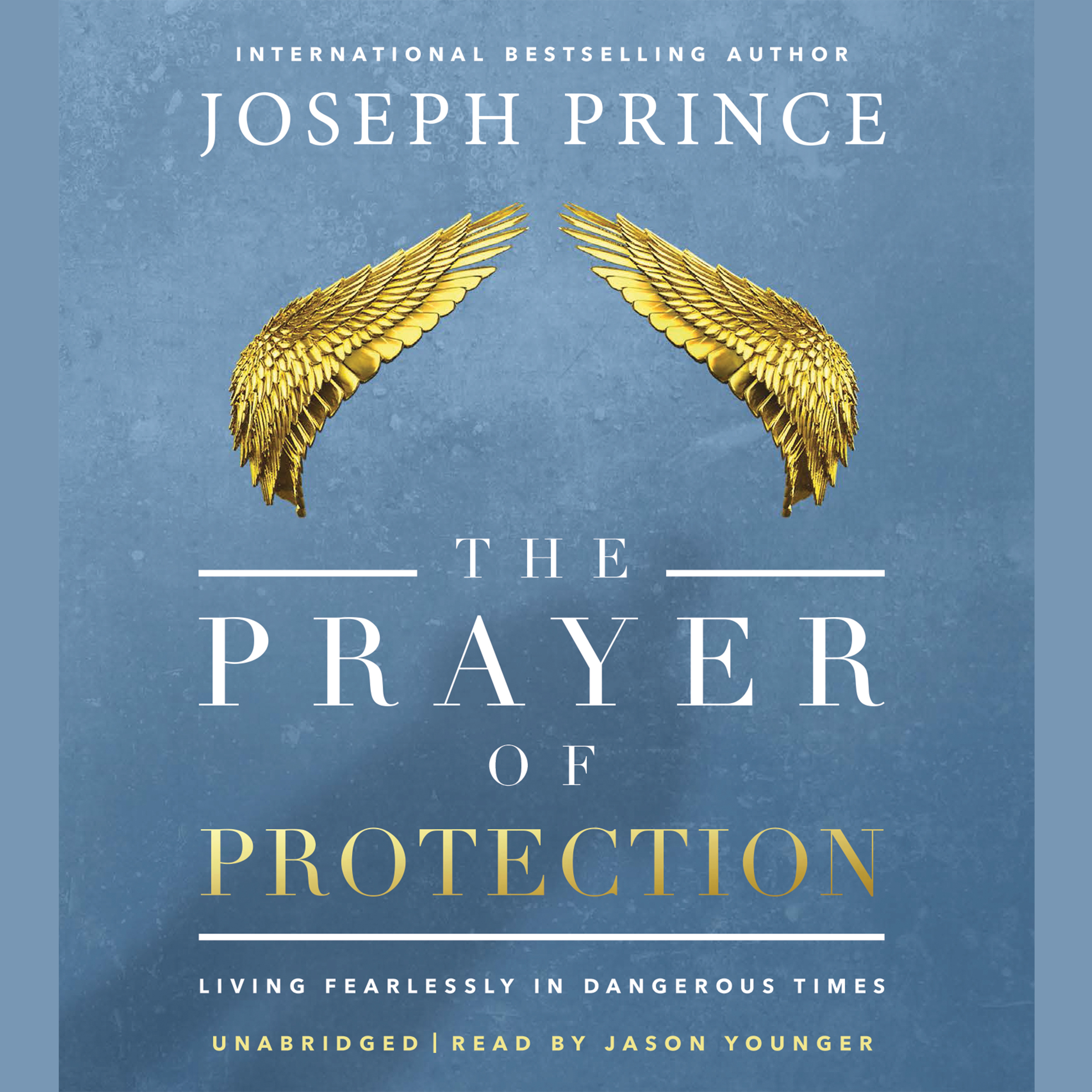 Printable The Prayer of Protection: Living Fearlessly in Dangerous Times Audiobook Cover Art