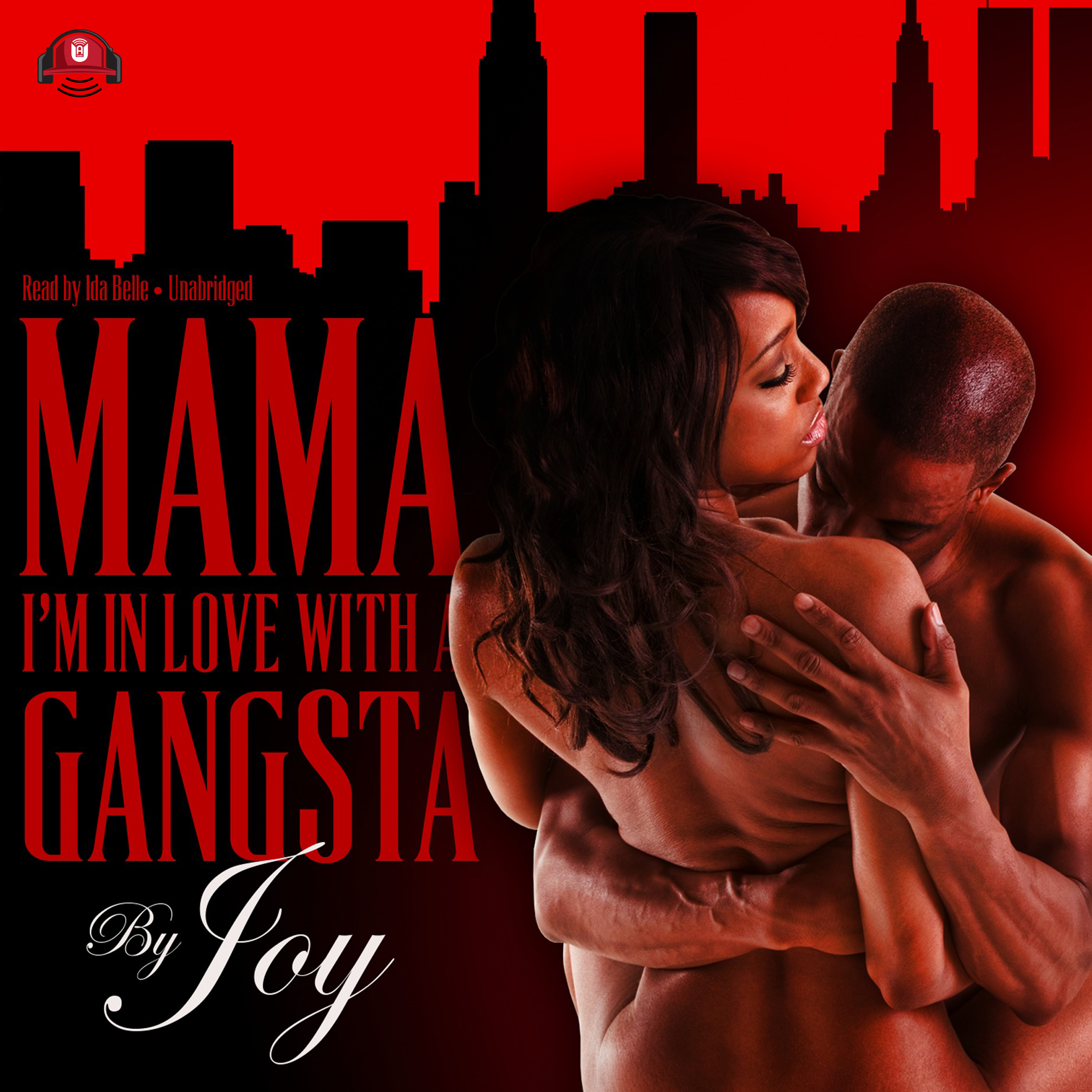 Printable Mama, I'm In Love With a Gangsta Audiobook Cover Art