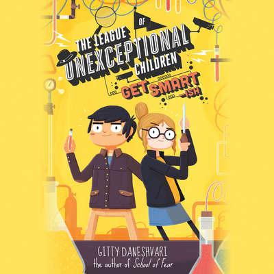 The League of Unexceptional Children: Get Smart-ish Audiobook, by Gitty Daneshvari