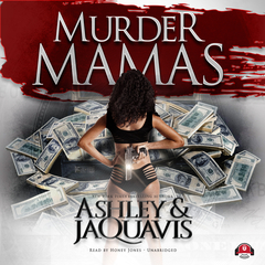 Murder Mamas Audiobook, by Ashley & JaQuavis