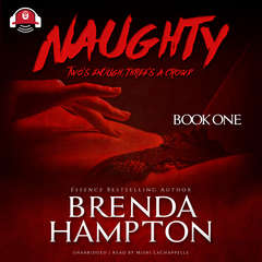 Naughty: Two's Enough, Three's a Crowd Audiobook, by Brenda Hampton