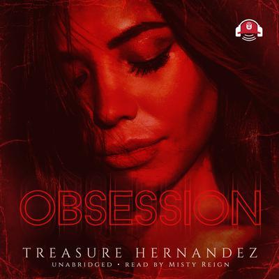 Obsession Audiobook, by Treasure Hernandez
