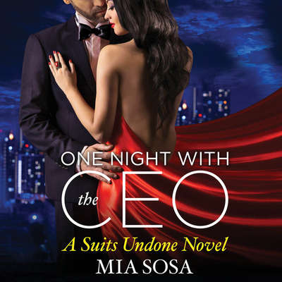 One Night with the CEO Audiobook, by Mia Sosa