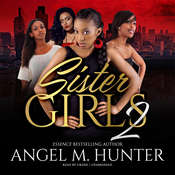 Sister Girls 2 Audiobook, by Angel M. Hunter