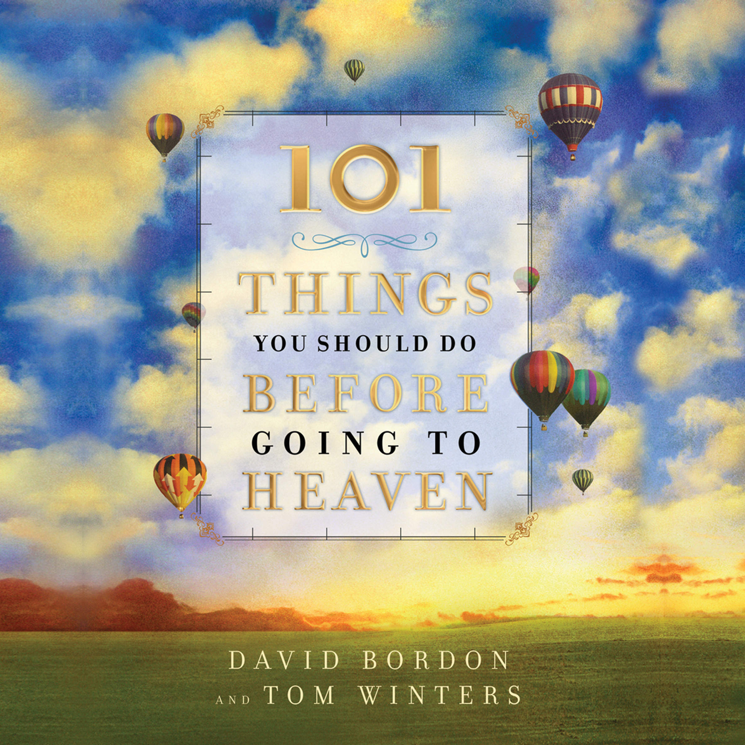 Printable 101 Things You Should Do Before Going to Heaven Audiobook Cover Art