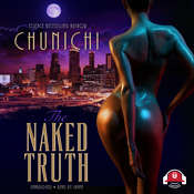 The Naked Truth Audiobook, by Chunichi|