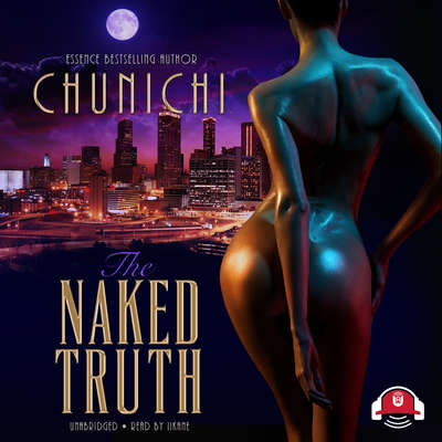 The Naked Truth Audiobook, by