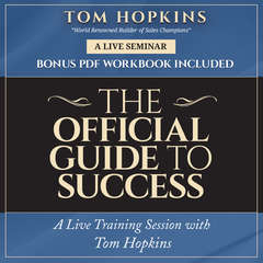 The Official Guide to Success: A Live Training Session with Tom Hopkins Audiobook, by Tom Hopkins