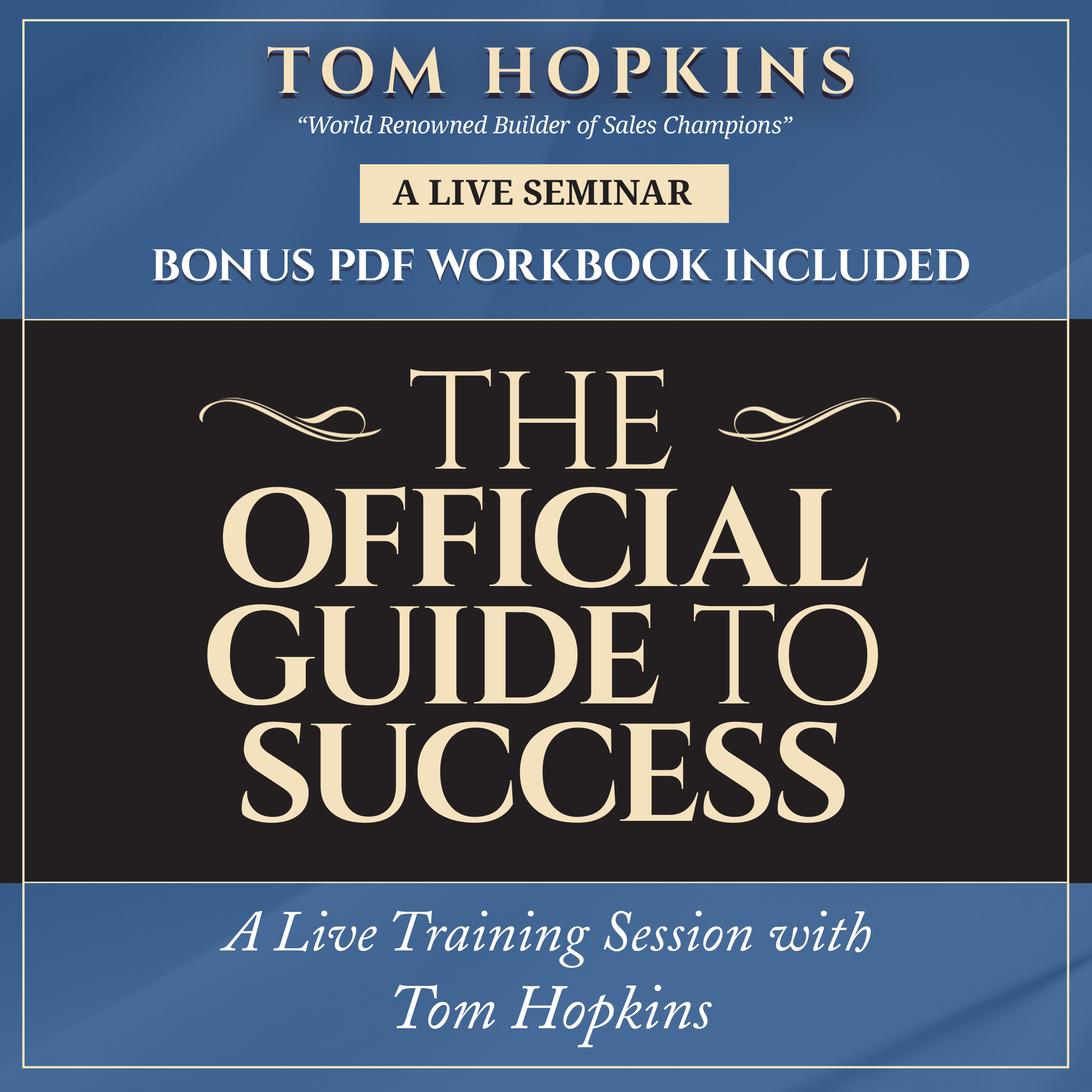 Printable The Official Guide to Success: A Live Training Session with Tom Hopkins Audiobook Cover Art