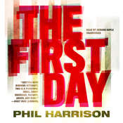 The First Day Audiobook, by Phil Harrison
