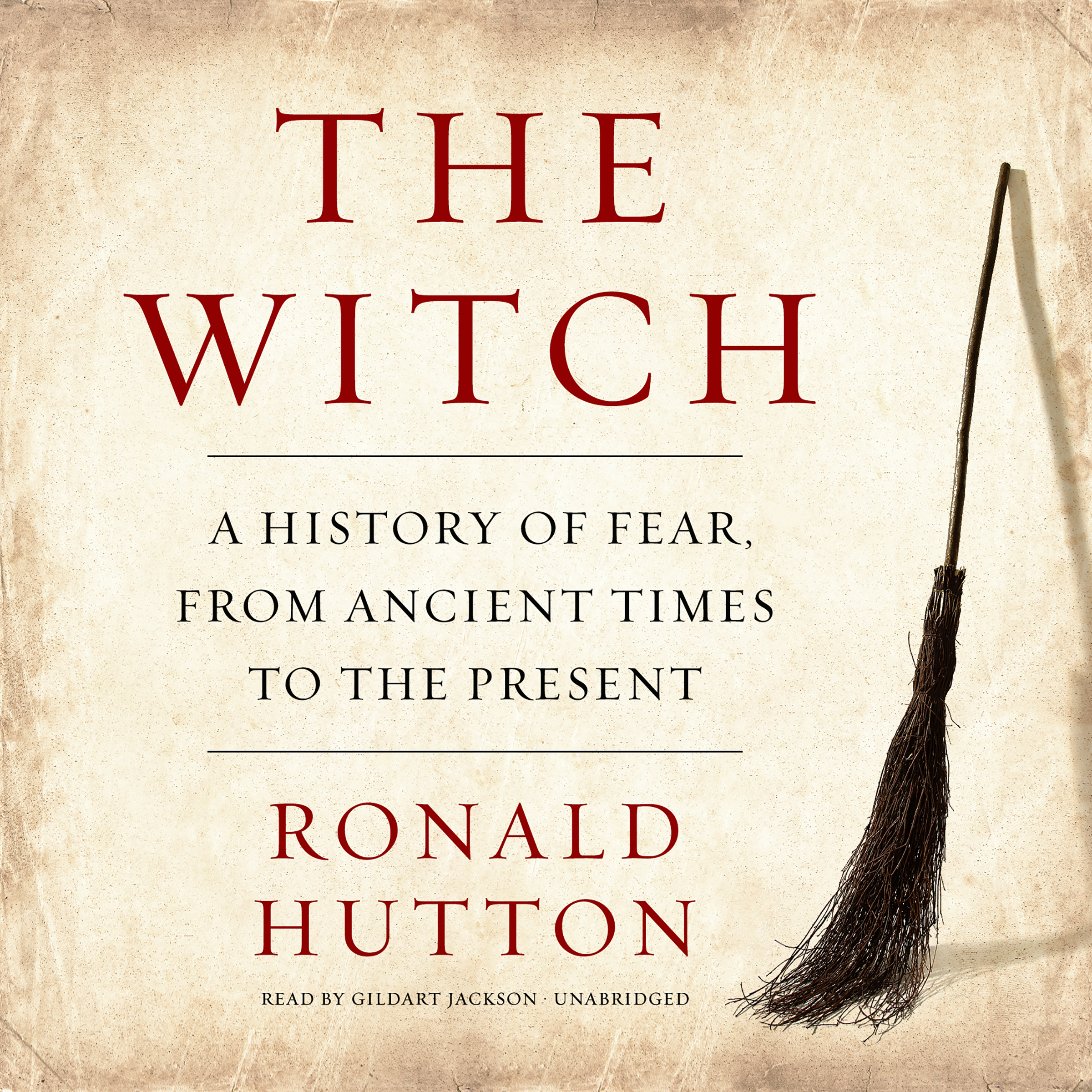 Printable The Witch: A History of Fear, from Ancient Times to the Present Audiobook Cover Art
