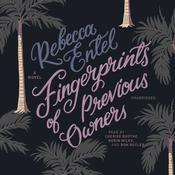 Fingerprints of Previous Owners: A Novel Audiobook, by Rebecca Entel