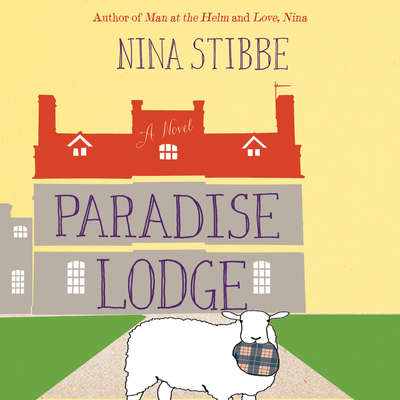 Paradise Lodge Audiobook, by Nina Stibbe