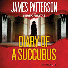 Diary of a Succubus Audiobook, by James Patterson, John Doe