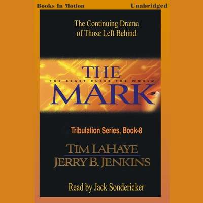 The Mark Audiobook, by Tim LaHaye/Jerry B Jenkins