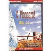 O Pioneers Audiobook, by Willa Cather