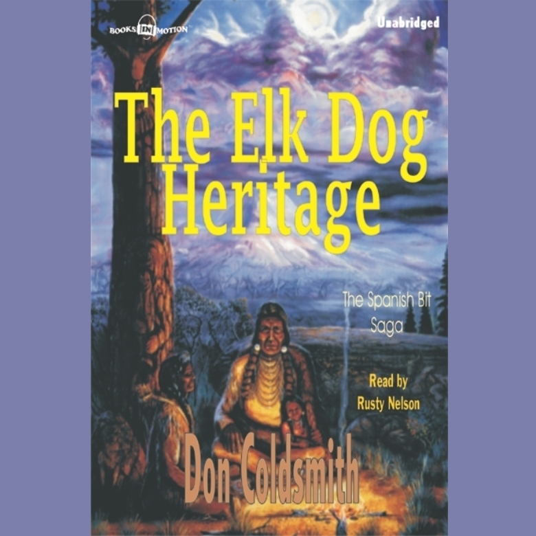 Printable The Elk-Dog Heritage Audiobook Cover Art