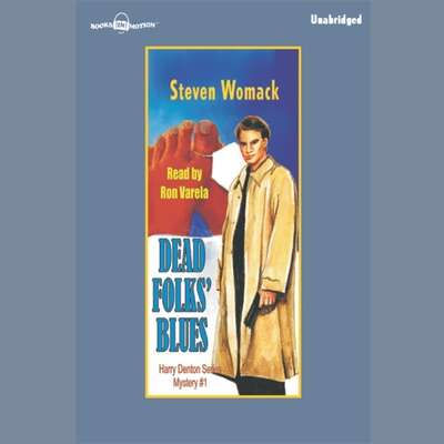 Dead Folks Blues Audiobook, by Steven Womack