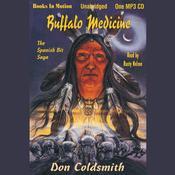 Buffalo Medicine Audiobook, by Don Coldsmith