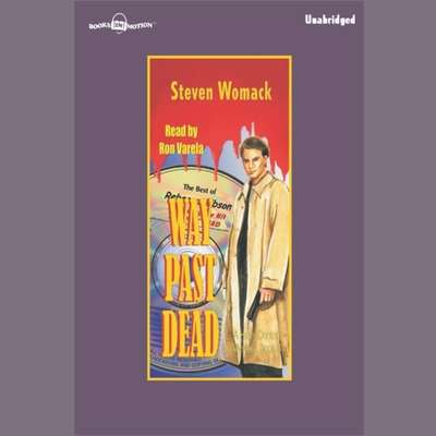 Way Past Dead Audiobook, by Steven Womack