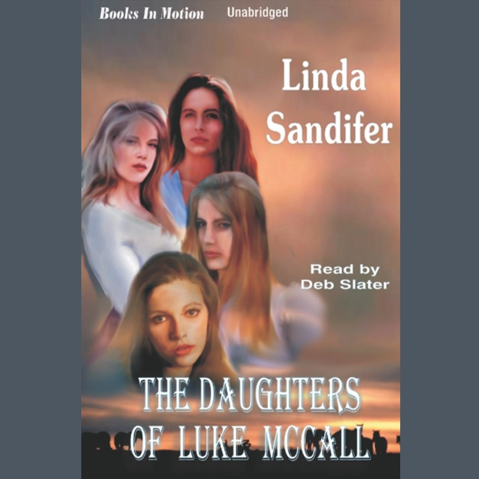 The Daughters of Luke McCall Audiobook, by Linda Sandifer