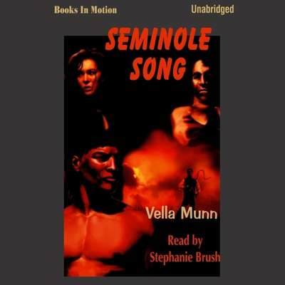 Seminole Song Audiobook, by Vella Munn