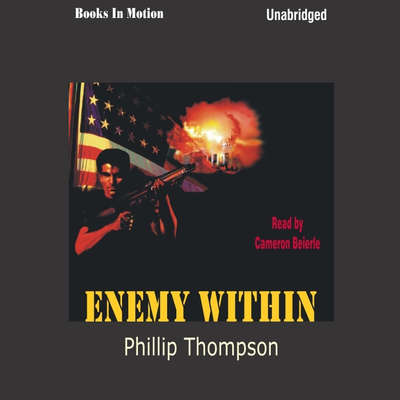 Enemy Within Audiobook, by Phillip Thompson