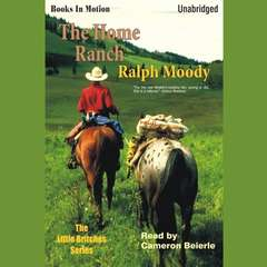 The Home Ranch Audiobook, by Ralph Moody