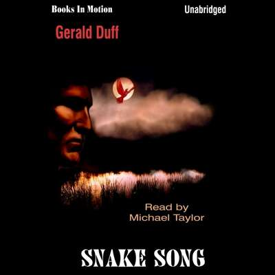 Snake Song Audiobook, by Gerald Duff