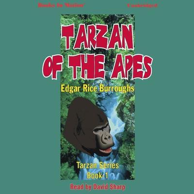 Tarzan of the Apes Audiobook, by Edgar Rice Burroughs