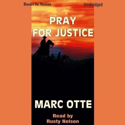 Pray for Justice Audiobook, by Marc Otte