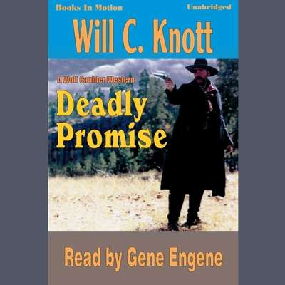 Deadly Promise Audiobook, by Will C. Knott