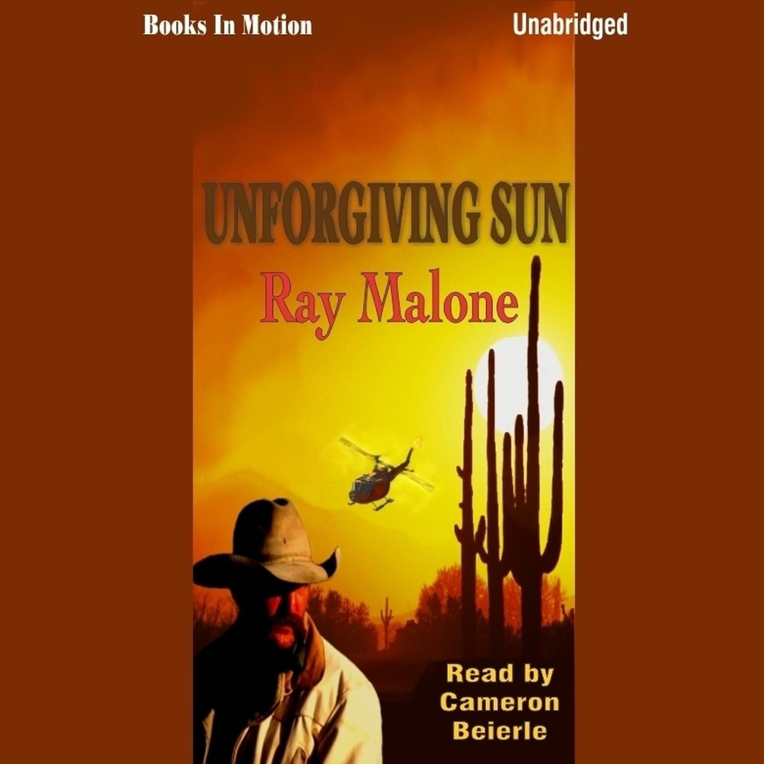 Unforgiving Sun Audiobook, by Ray Malone