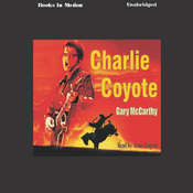 Charlie Coyote Audiobook, by Gary McCarthy