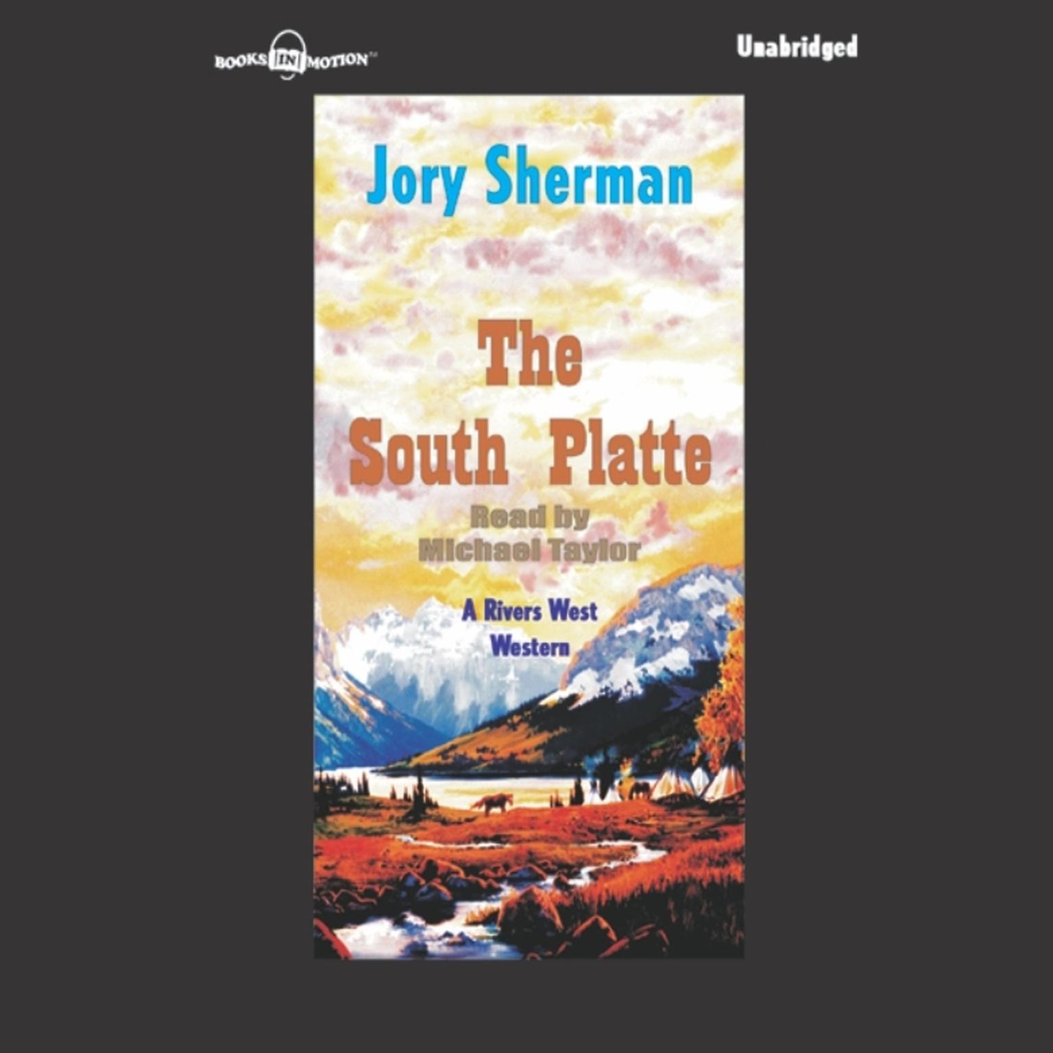 The South Platte Audiobook, by Jory Sherman