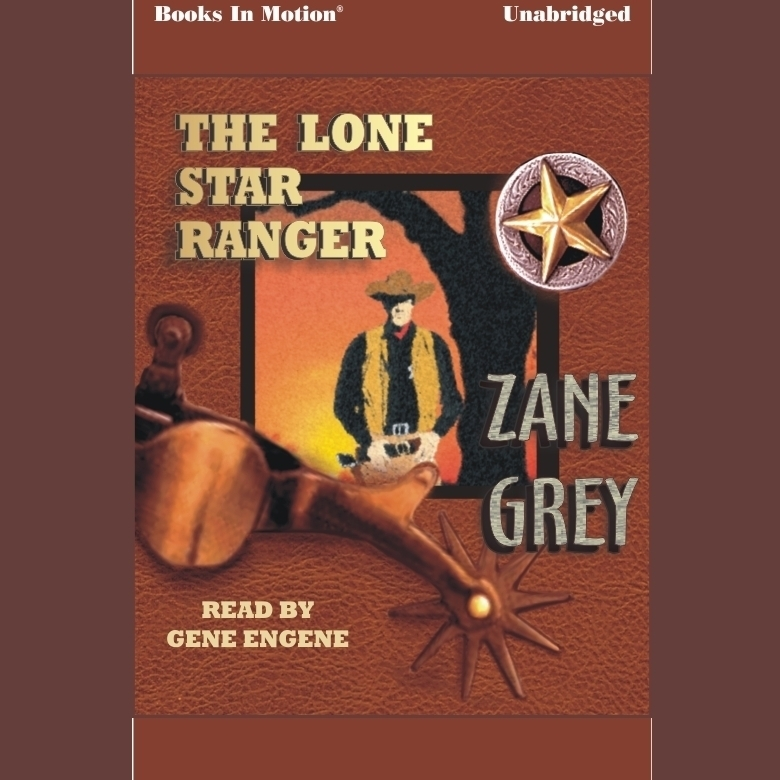 Printable The Lone Star Ranger Audiobook Cover Art