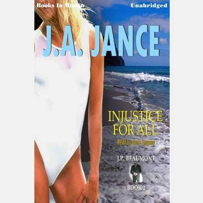 Injustice for All Audiobook, by J. A. Jance