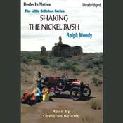 Shaking the Nickel Bush Audiobook, by Ralph Moody