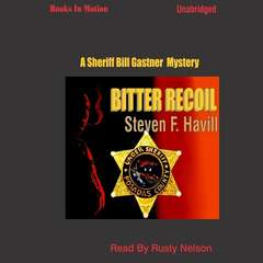 Bitter Recoil Audiobook, by Steven F. Havill
