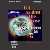 Bet Against the House Audiobook, by Catherine Dain