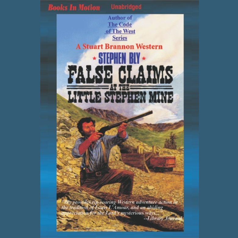 Printable False Claims at the Little Stephen Mine Audiobook Cover Art