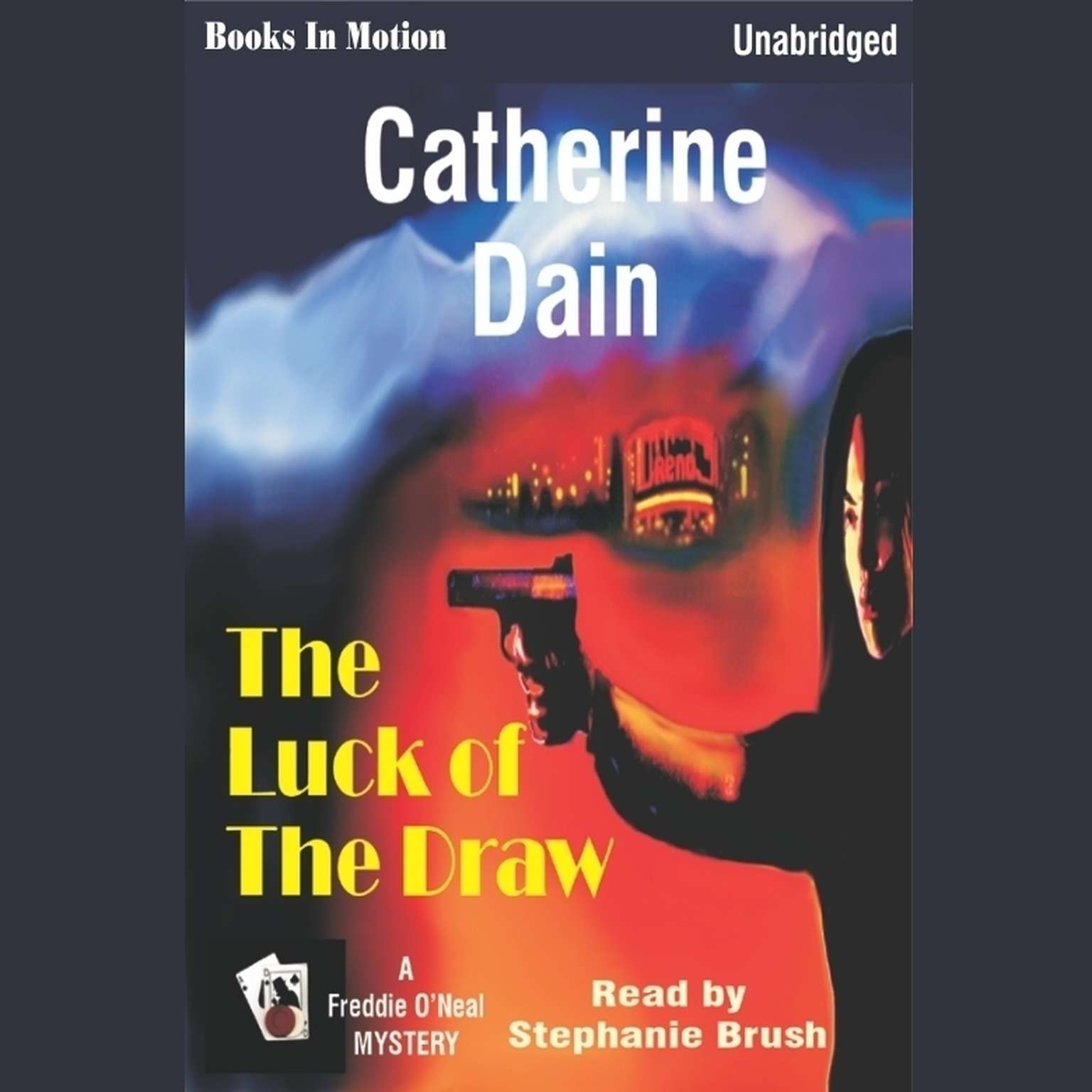 The Luck of the Draw Audiobook, by Catherine Dain